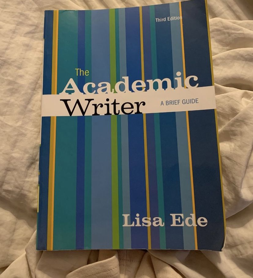 The Academic Writer By Lisa Ede