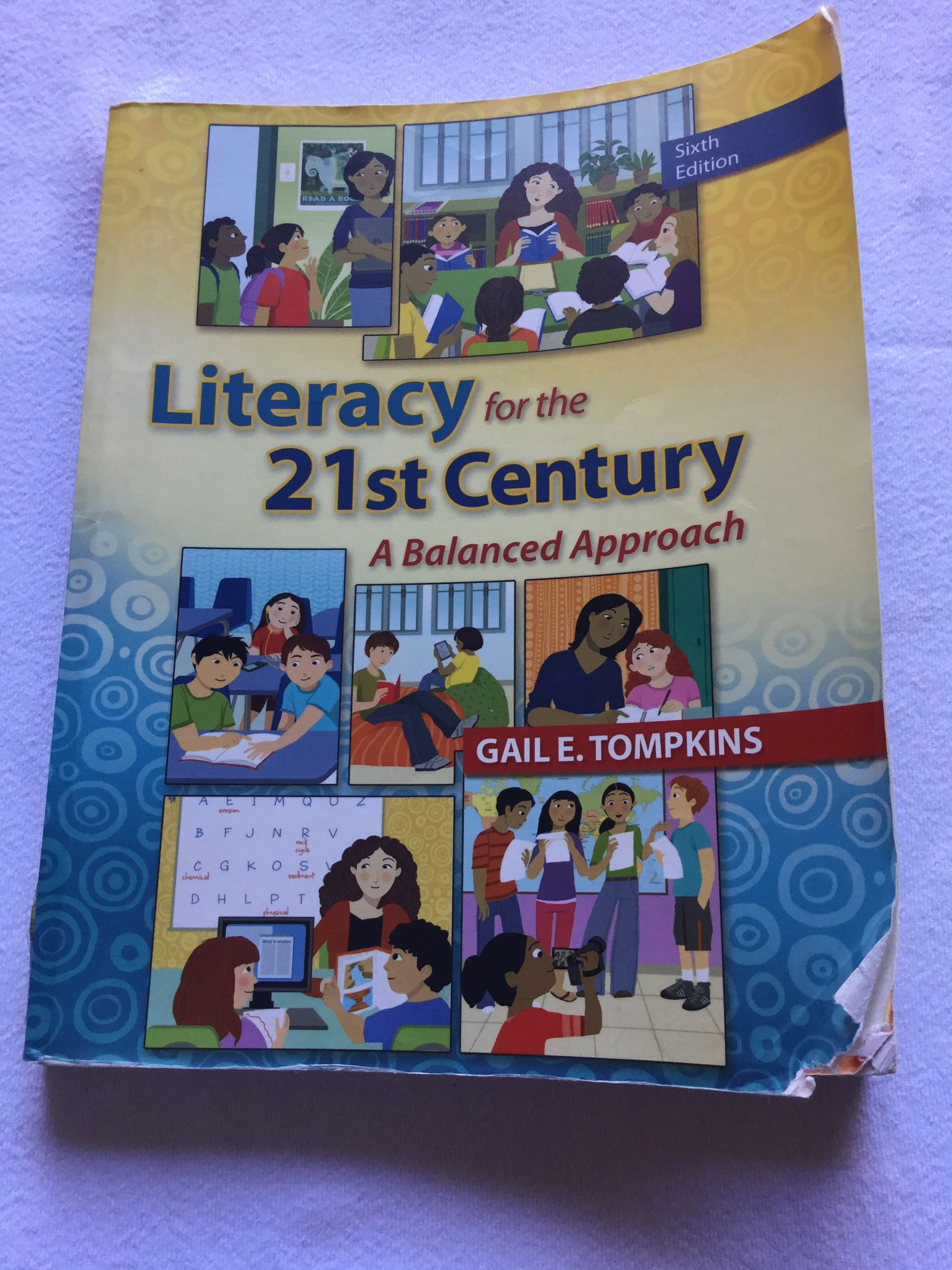 Literacy For The 21st Century 6th Ed
