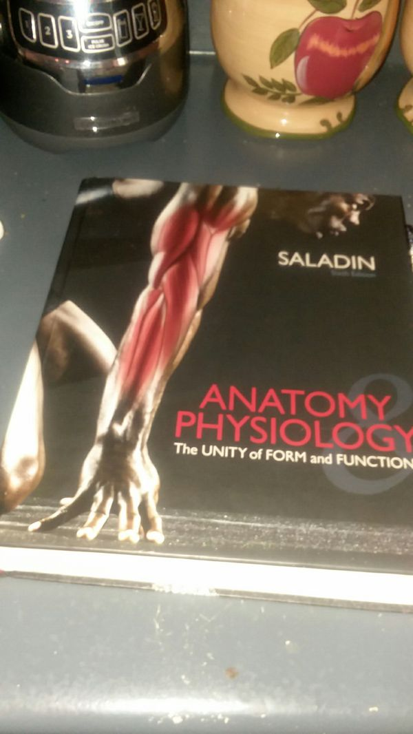 Saladin 6th edition Anatomy and Physiology The Unity of Form and ...