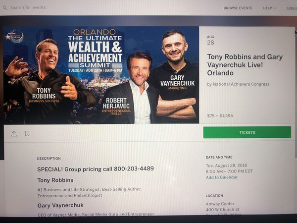 Ultimate wealth summit tony Robbins Gary vaynerchuck Orlando dr  Phillips 2  Tickets for Sale in Orlando, FL - OfferUp