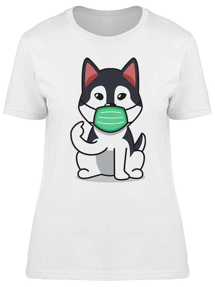Smartprints Husky With A Facemask Design Tee Women's -Image by Shutterstock White Size S