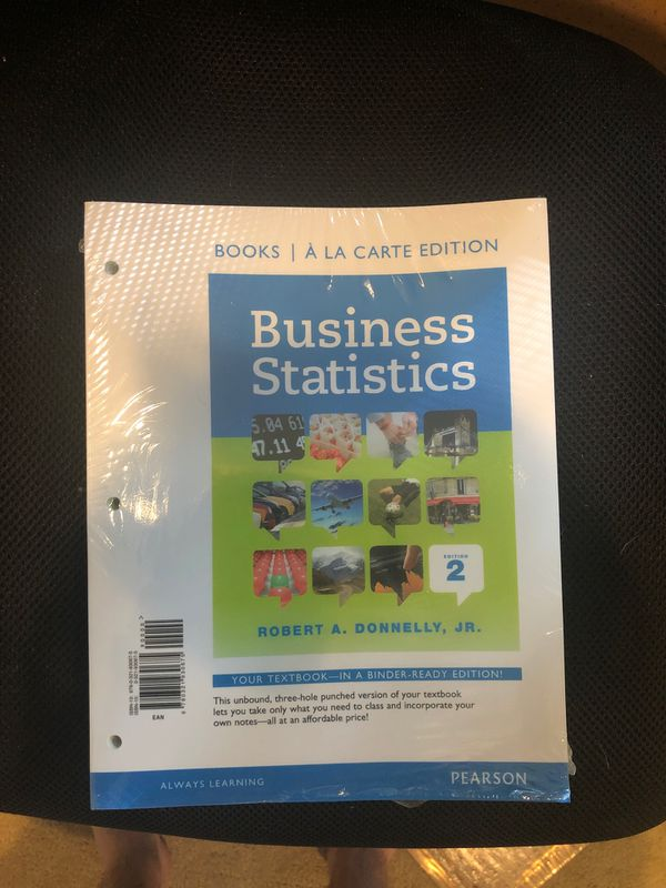 Pearson Business Statistics Textbook by Donnelly Jr  ISBN: 9780321930675  for Sale in Gilbert, AZ - OfferUp