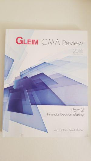 Gleim CMA Review - Financial Decision Making, Part 2, 2016 Edition, Irvin N.Gleim for Sale in Alexandria, VA