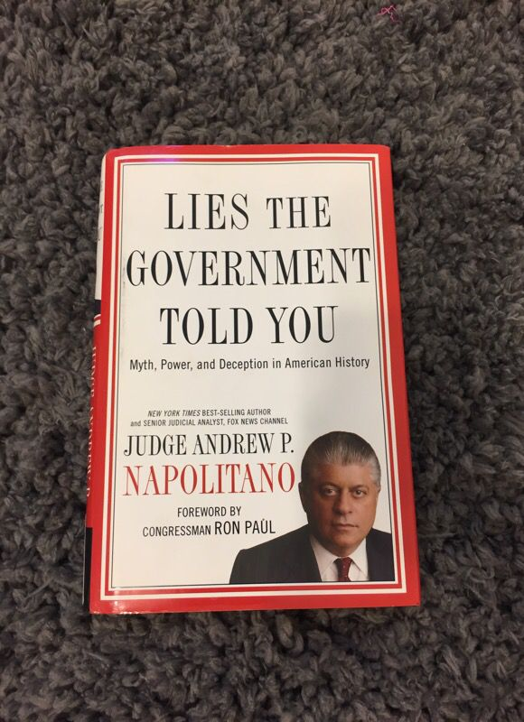 Lies The Government Told You Myth Power And Deception In American