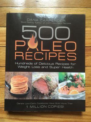 500 Paleo Recipes by Dana Carpender for Sale in Philadelphia, PA