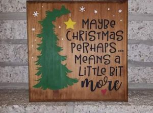 "Handmade wooden sign ""maybe christmas..."" for Sale in Frederick, MD"