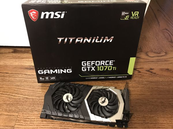 MSI NVIDIA GeForce GTX 1070 TI Titanium for Sale in San Diego, CA - OfferUp