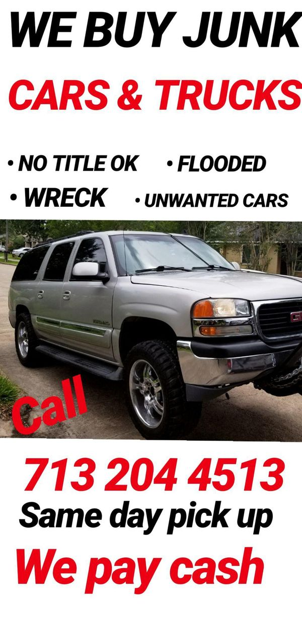 WE BUY JUNK CARS AND TRUCKS (Auto Parts) in Houston, TX - OfferUp
