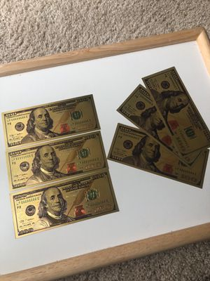 6 Gold Novelty $100 bills not real awesome as gifts for Sale in Fairfax, VA