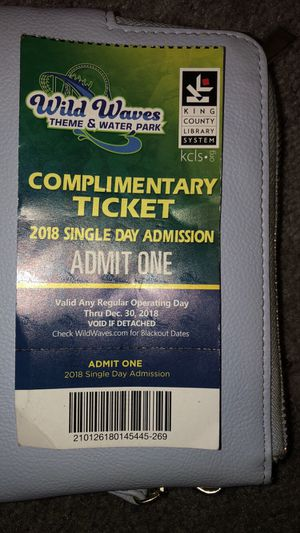 Wild waves ticket for Sale in Kent, WA