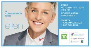 2 tickets to Ellen Degeneres Friday 10/19, Vancouver Canada for Sale in Mountlake Terrace, WA
