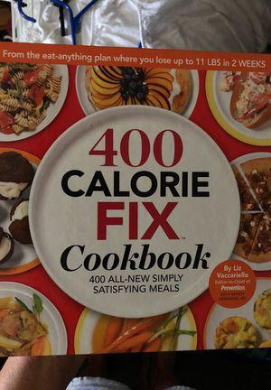 400 Calorie Fix Cookbook for Sale in Dallas, TX