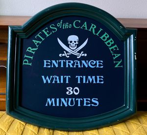 Photo Disneyland Pirates of the Caribbean Replica Wait Time Sign
