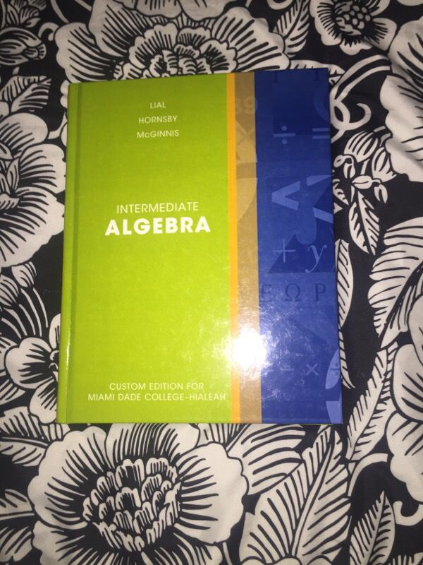 Intermediate algebra custom edition for Miami dade college hialeah ...