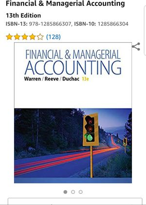 Financial & Managetial Accounting 13 Edition for Sale in Los Angeles, CA