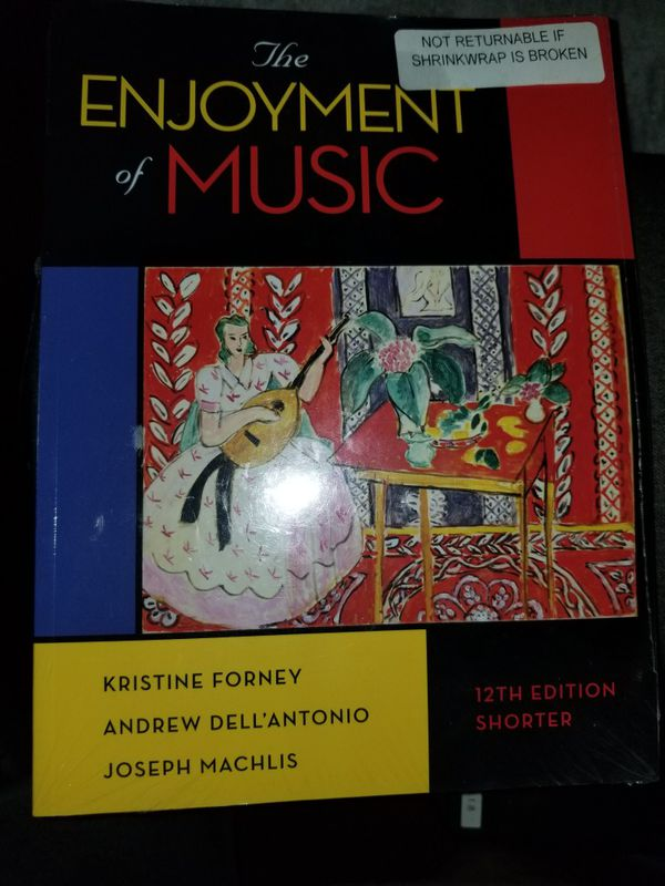 The Enjoyment Of Music 12th Edition Shorter For Sale In Los Angeles CA OfferUp