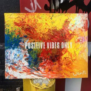 ''Positive Vibes only'' / positive art painting by artist W.C-M.T.L for Sale in Arlington, VA