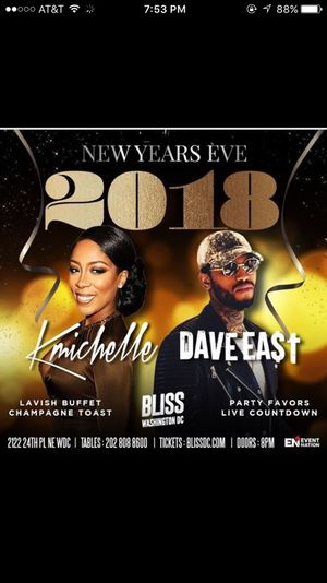 New Years Eve 2018 Celebration Dave East & Kmichelle Live for Sale in Mount Rainier, MD