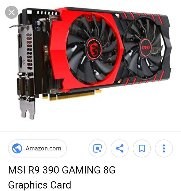 MSI R9 390 Graphic card 8gb DDR5 for Sale in Kissimmee, FL - OfferUp