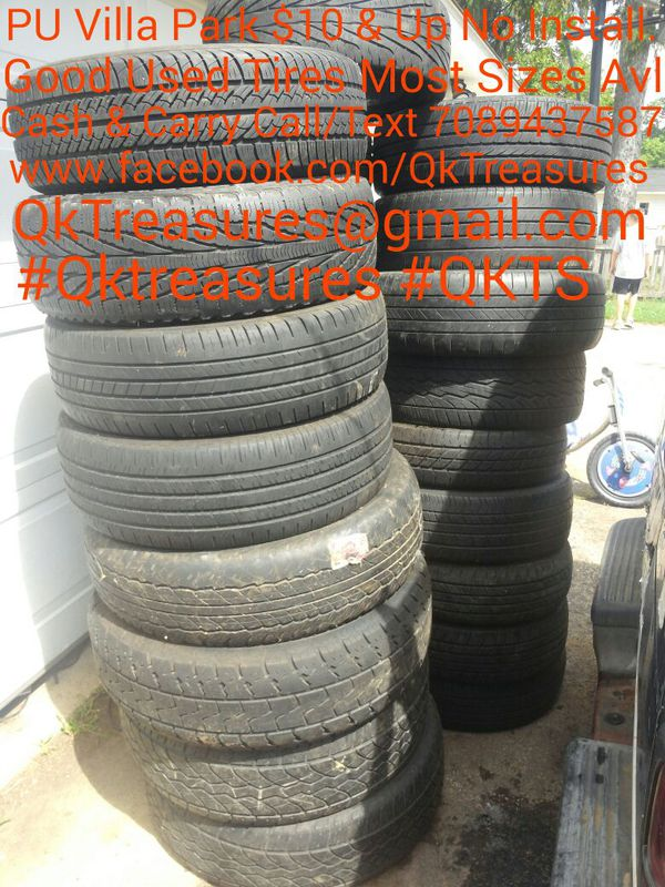 Cheap Used Tires Near Me >> Good Used Tires 4 Sale Most Sizes Avl Cheap 15 Up Villa Park