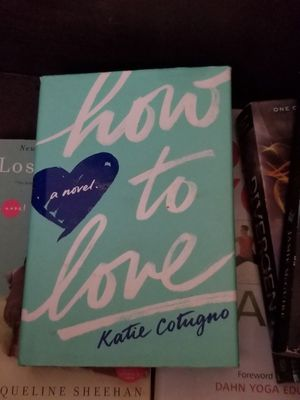 How to love by Katie Cotugno for Sale in Anaheim, CA
