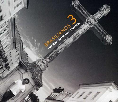 Hamilton De Holanda Quinteto - Brasilianos 3 [CD]