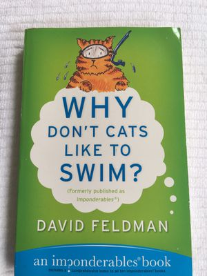 Why Don't Cats Like to Swim? By David Feldman for Sale in Potomac, MD