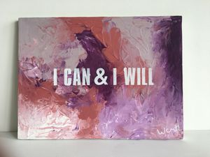 I can & I will'' / positive art painting by artist W.C-M.T.L for Sale in Alexandria, VA