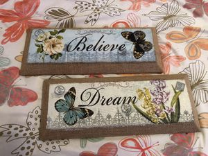"Two Wall Hanging Signs ""Dream & Believe"" for Sale in Phoenix, AZ"