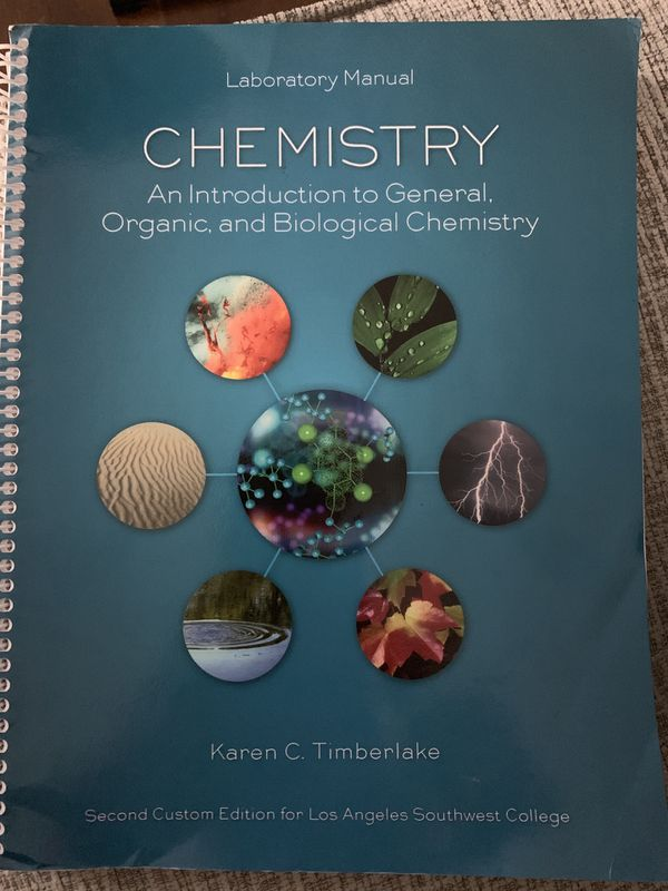 LA Southwest College Laboratory Manual Chemistry An Introduction to General  Organic and Biological Chemistry for Sale in Lynwood, CA - OfferUp