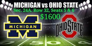 2 tix Michigan at Ohio State DISCOUNTED for Sale in Columbus, OH