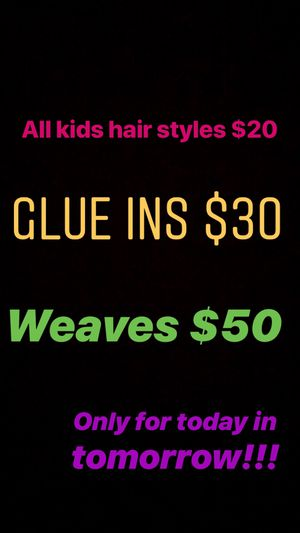 Doing a hair special for today and tomorrow for Sale in Baltimore, MD