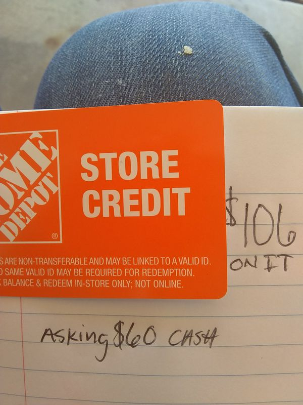 Home Depot Store Credit 106asking 60 For Sale In San Jose Ca Offerup