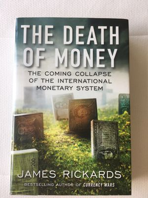The Death of Money - Jim Rickards for Sale in Baltimore, MD