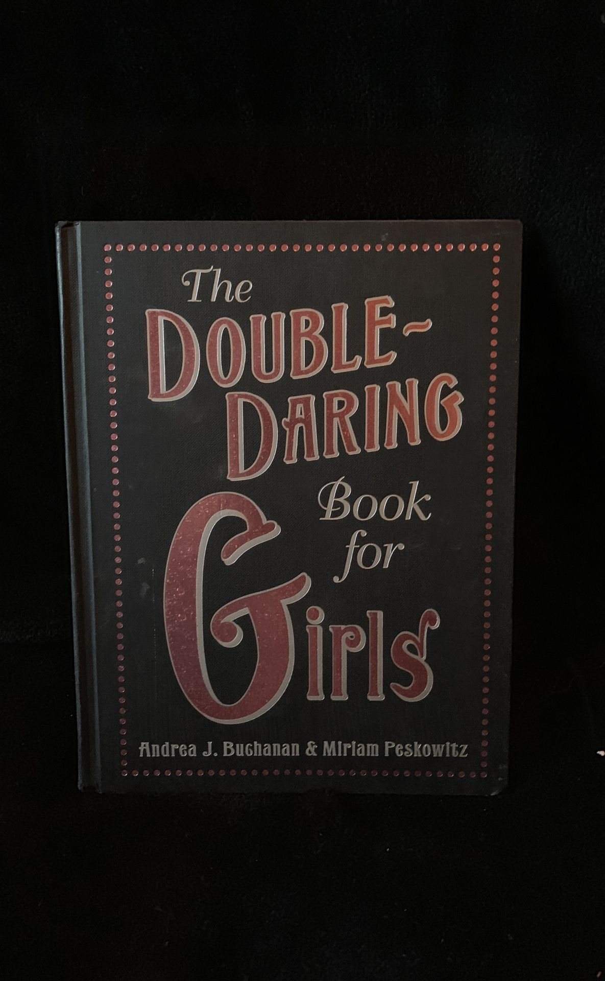 The Double- Daring Book for Girls