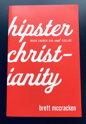 """""""Hipster Christianity: When Church and Cool Collide"""" by Brett McCracken (Paperback) *NEW* for Sale in Leesburg, VA"""