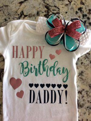 Happy Birthday Daddy Onesie Or Shirt For Sale In Lutz FL