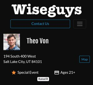 Theo Von Wiseguys Comedy Club 2 Tickets 9:30PM Friday 11/9 for Sale in Salt Lake City, UT