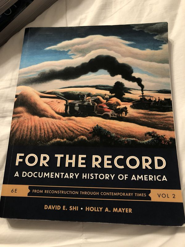 For The Record A Documentary History Of America 6th Ed Vol 2 Shi