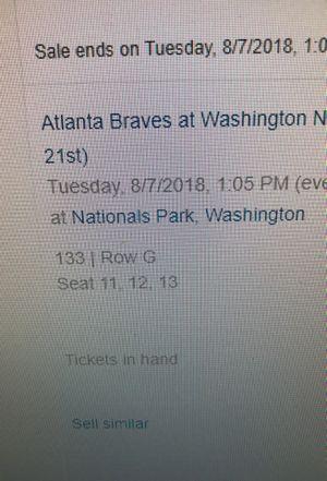 Nationals vs Atlanta Brave tickets for sale!! for Sale in Falls Church, VA