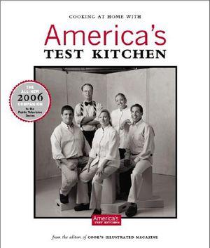 America's Test Kitchen Cookbook - 2006 for Sale in Dallas, TX