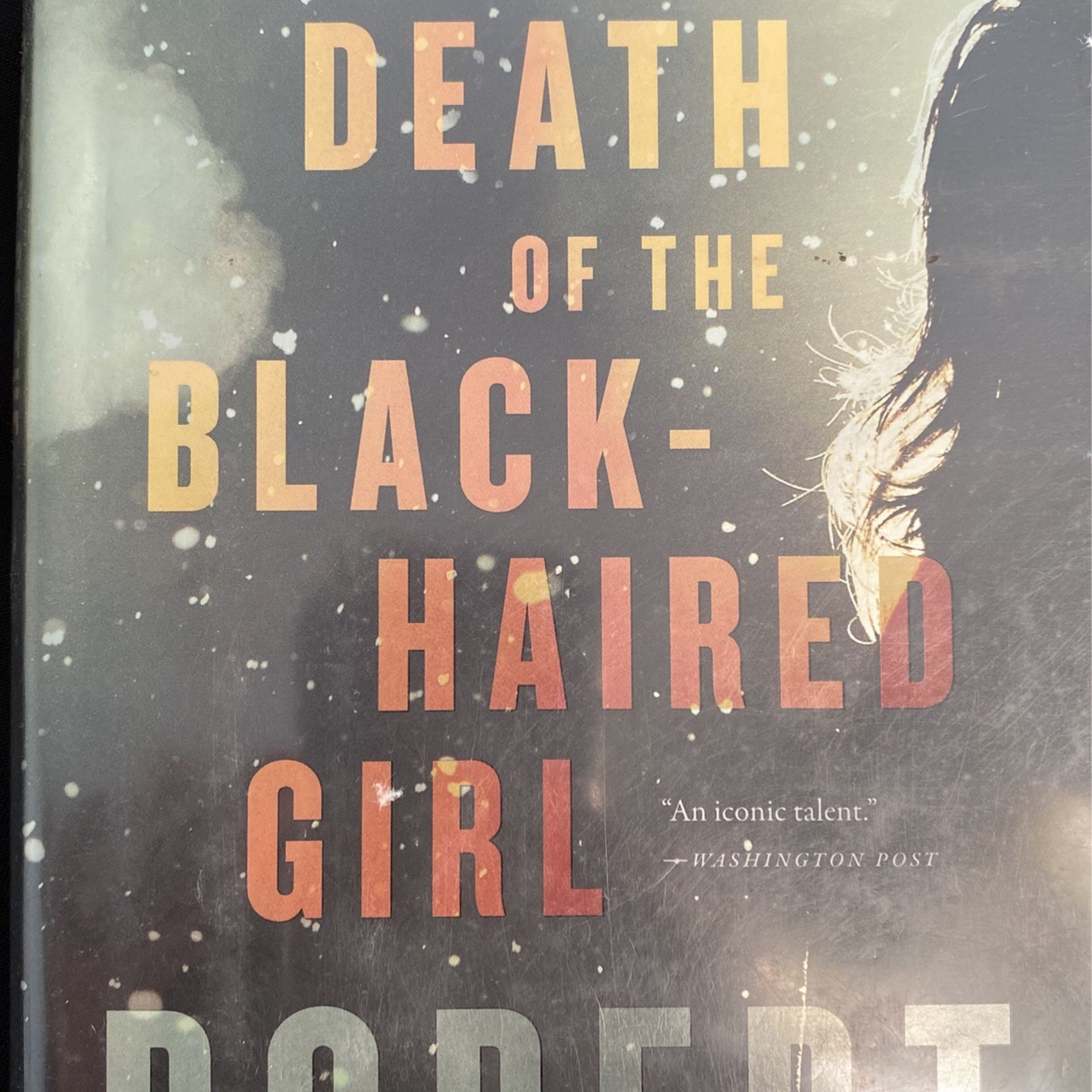 Hard Cover Book Death Of The Black Haired Girl