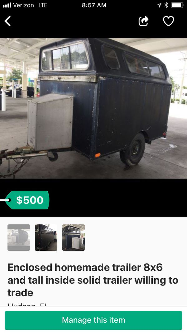 Enclosed homemade trailer 8x6 and tall inside solid trailer clean Florida registration first 450 dollars takes it today