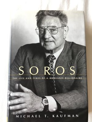Soros: The Life And Times of a Messianic Billionaire - Michael T. Kaufman for Sale in Baltimore, MD