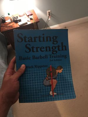 Starting Strength 3rd edition by Mark Rippetoe for Sale in Alexandria, VA