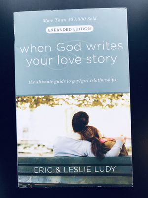 """""""When God Writes Your Love Story (Expanded Edition): The Ultimate Guide to Guy/Girl Relationships"""" by Eric Ludy (Paperback) for Sale in Leesburg, VA"""