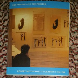 The Painter & The Printer Robert Motherwell's Graphics 1943-1980 for Sale in Baltimore, MD