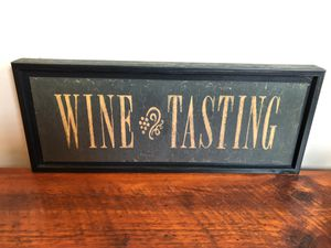 "Wine Tasting wooden sign (20""x8"") for Sale in Washington, DC"