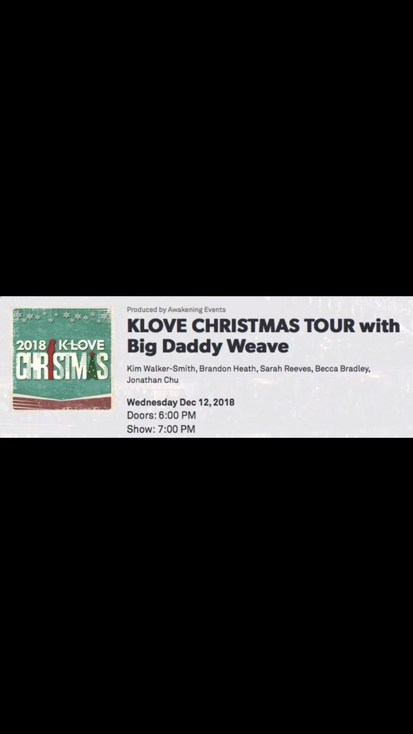 K-LOVE Christmas Tour with Big Daddy Weave for Sale in Santee, CA ...