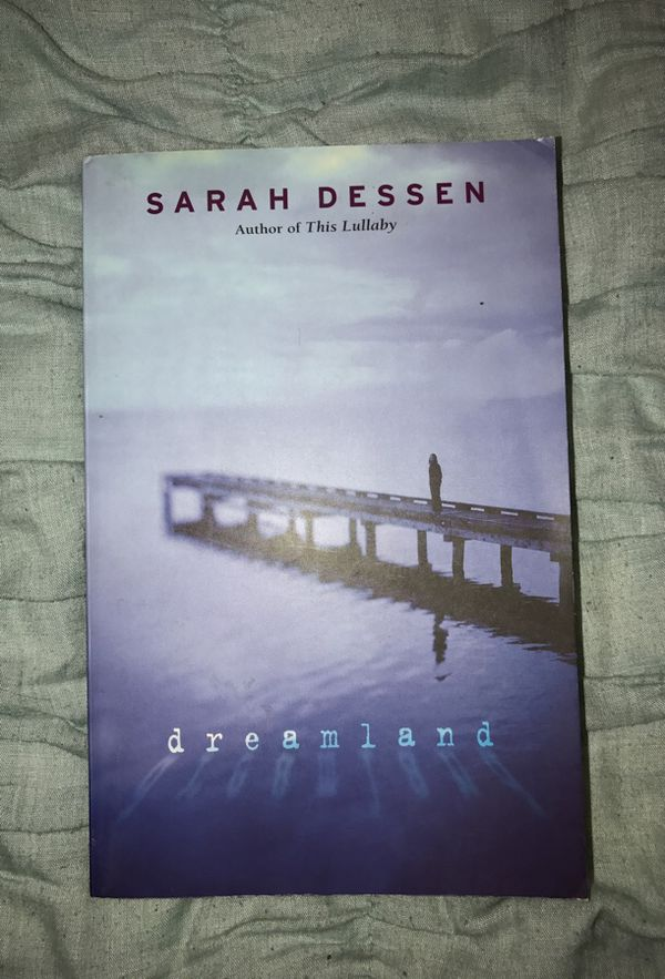 Dreamland By Sarah Dessen For Sale In San Marcos Ca Offerup